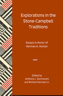 Thumbnail image for Explorations in the Stone-Campbell Traditions