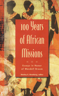Thumbnail image for 100 YEARS OF AFRICAN MISSIONS